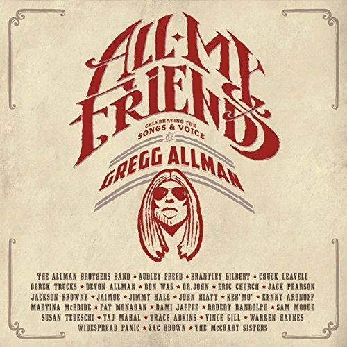 All My Friends: Celebrating The Songs & Voice Of Gregg Allman [2 CD]