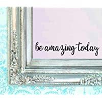 """BERRYZILLA Be Amazing Today Decal 16"""" X 3.5"""" Quote Mirror Quotes Vinyl Wall Decals Walls Stickers Home Decor"""