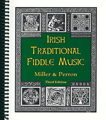 Traditional Fiddle Music (Irish Traditional Fiddle Music (3rd edition))