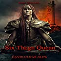 Six Thegn Quean: Cacotopia, Book 1 Audiobook by David Ulnar Slew Narrated by Skyler Morgan