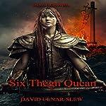 Six Thegn Quean: Cacotopia, Book 1 | David Ulnar Slew