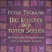 Das Kloster der toten Seelen (Schwester Fidelma ermittelt 11) | Peter Tremayne