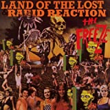 Land of the Lost / Rabid Reaction by The Freeze (2003-10-28)