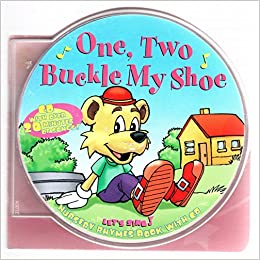 One, Two Buckle My Shoe Nursery Rhymes Book with Cd: Inc  (Producer