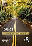 img - for L gica (Conceitos-Chave em Filosofia) (Portuguese Edition) book / textbook / text book