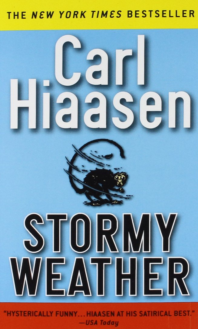 Stormy Weather For Public Libraries And >> Stormy Weather Carl Hiaasen 9780446603423 Amazon Com Books