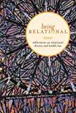 Being Relational: Reflections on Relational Theory and Health Law