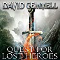 Quest for Lost Heroes: Drenai, Book 4 Audiobook by David Gemmell Narrated by Sean Barrett