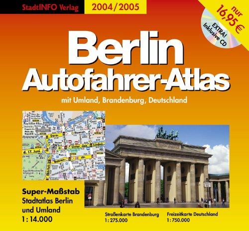 Berlin Autofahrer-Atlas 2004/2005, m. CD-ROM