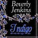 Indigo Audiobook by Beverly Jenkins Narrated by Robin Eller