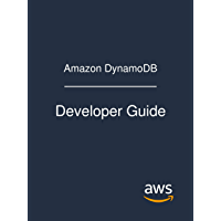 Amazon DynamoDB: Developer Guide (English Edition)