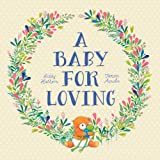 img - for A Baby for Loving book / textbook / text book