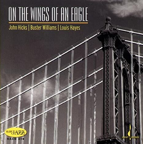 On the Wings of an Eagle by Buster Williams & Louis Hayes ...