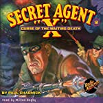 Secret Agent X #12: Curse of the Waiting Death | Paul Chadwick