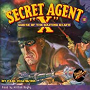 Secret Agent X #12: Curse of the Waiting Death | Paul Chadwick
