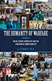 The Humanity of Warfare