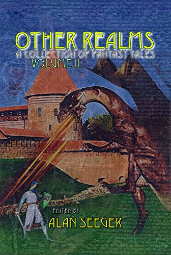 Other Realms Volume II (Other Realms Fantasy Anthology Series Book 2)