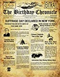 """THE BIRTHDAY CHRONICLE - """"CUSTOMIZE NOW"""" - PDF or Mail, White or Parchment, 8.5x11 or 11x14 inch - What Happened On Your Birthday Newspaper - (PDF Download Email, Royal Parchment Background)"""
