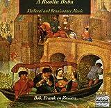 Ricolta Bubu: Medieval & Renaissance Music / Various
