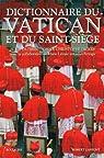 Dictionnaire du Vatican et du Saint-Siège par Dickès