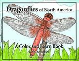 Dragonflies of North America, Kathy Biggs, 0967793440