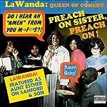Preach On Sister, Preach On! | LaWanda Page