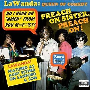Preach On Sister, Preach On! Performance