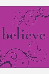 Believe (Artisan Petite) Kindle Edition