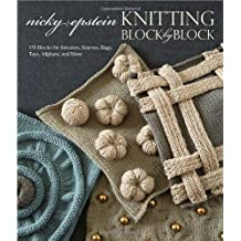 Knitting Block by Block by Nicky Epstein on 07/11/2010 unknown edition