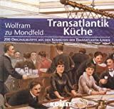 img - for Transatlantik K che. 200 Originalrezepte aus den Komb sen der Transatlantik-Linien book / textbook / text book
