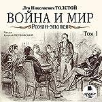Voyna i mir: Roman-epopeya, Tom 1 | Lev Nikolayevich Tolstoy