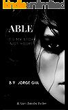 ABLE: A Sam Jakobs thriller