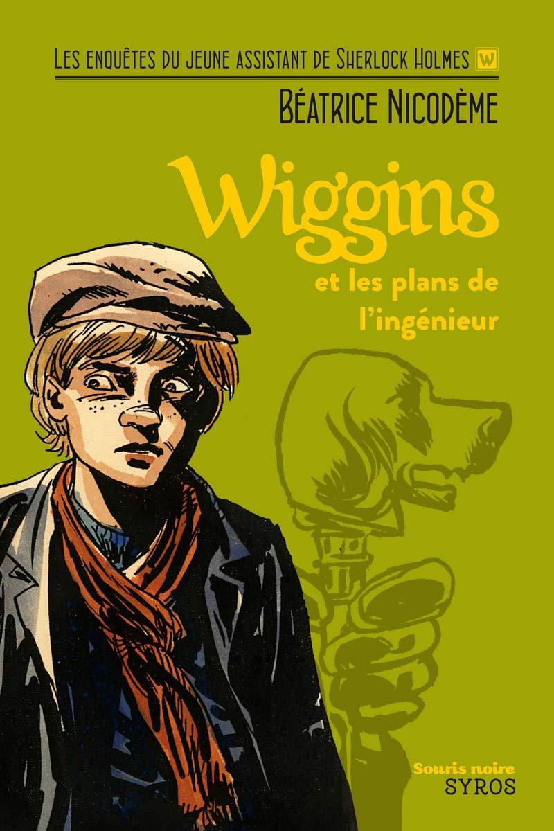 Wiggins et les plans de l'ingénieur por Béatrice Nicodème