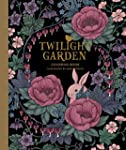 Twilight Garden Coloring Book: Publis...