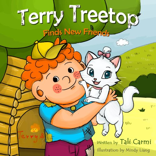 Books for Kids :TERRY TREETOP FINDS NEW FRIENDS (The Terry Treetop Series Book 2)