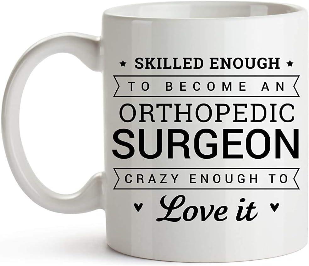 Taza del cirujano ortopédico: regalos para el cirujano traumatólogo ortopédico: lo suficientemente hábil para convertirse en cirujano ortopédico.