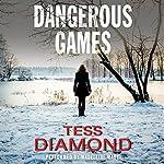 Dangerous Games | Tess Diamond