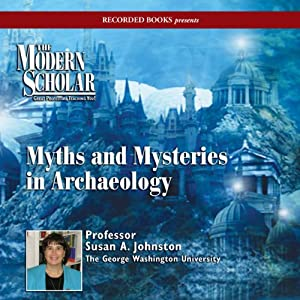Myths & Mysteries in Archaeology Hörbuch