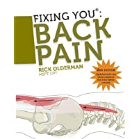 Fixing You: Back Pain 2nd edition: Self-Treatment for Back Pain, Sciatica, Bulging...
