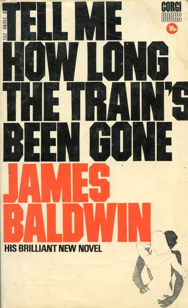 Tell Me How Long the Train's Been Gone, Baldwin, James