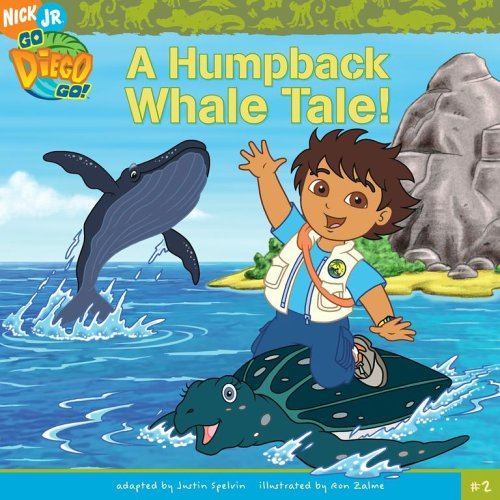 A Humpback Whale Tale (Go, Diego, Go!) (Book Whale Interactive)
