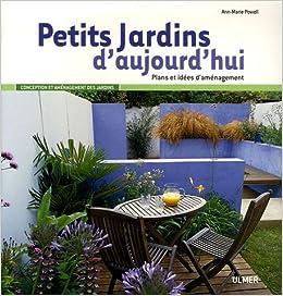 Petits Jardins D Aujourd Hui Plans Et Idees D Amenagement