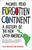 Forgotten Continent: A History of the New Latin