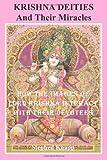 Krishna Deities and Their Miracles, Stephen Knapp, 1463734298