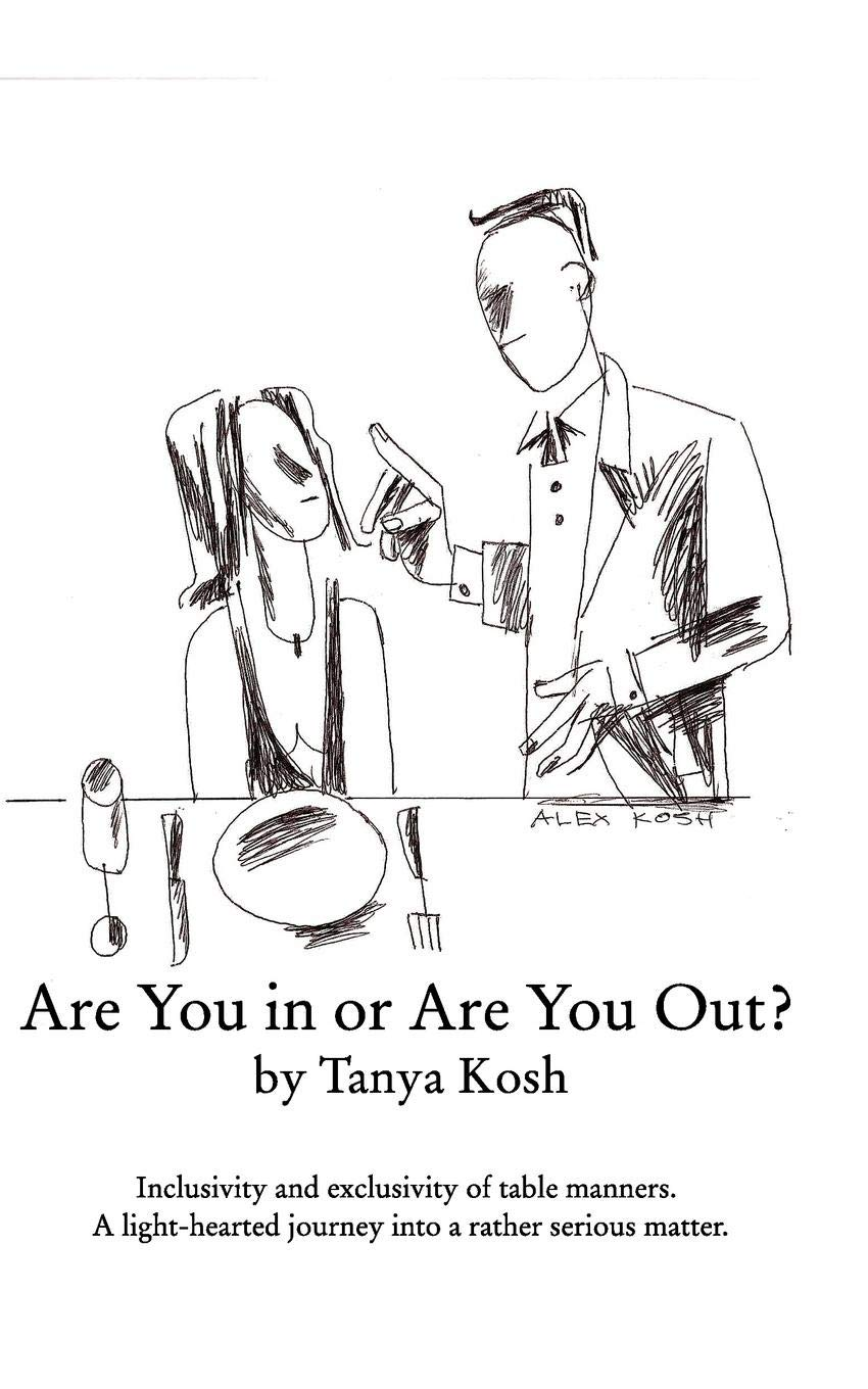 Download Are You in or Are You Out? Inclusivity and Exclusivity of Table Manners. PDF ePub book