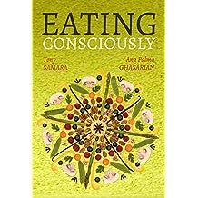 Eating consciously (English Edition)
