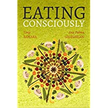 Eating consciously (English Edition)
