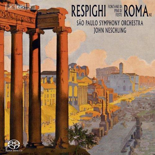 Respighi: Roman Trilogy - Fontane di Roma / Pini di Roma / Feste Romane