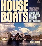 Search : Houseboats: Living on the water around the world