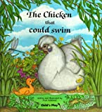 The Chicken That Could Swim (Child's Play Library)